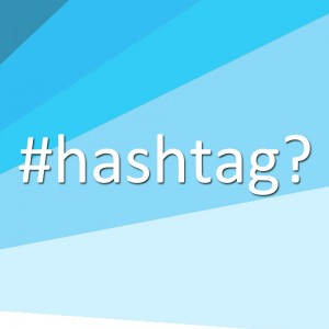 How do I use #Hashtags?